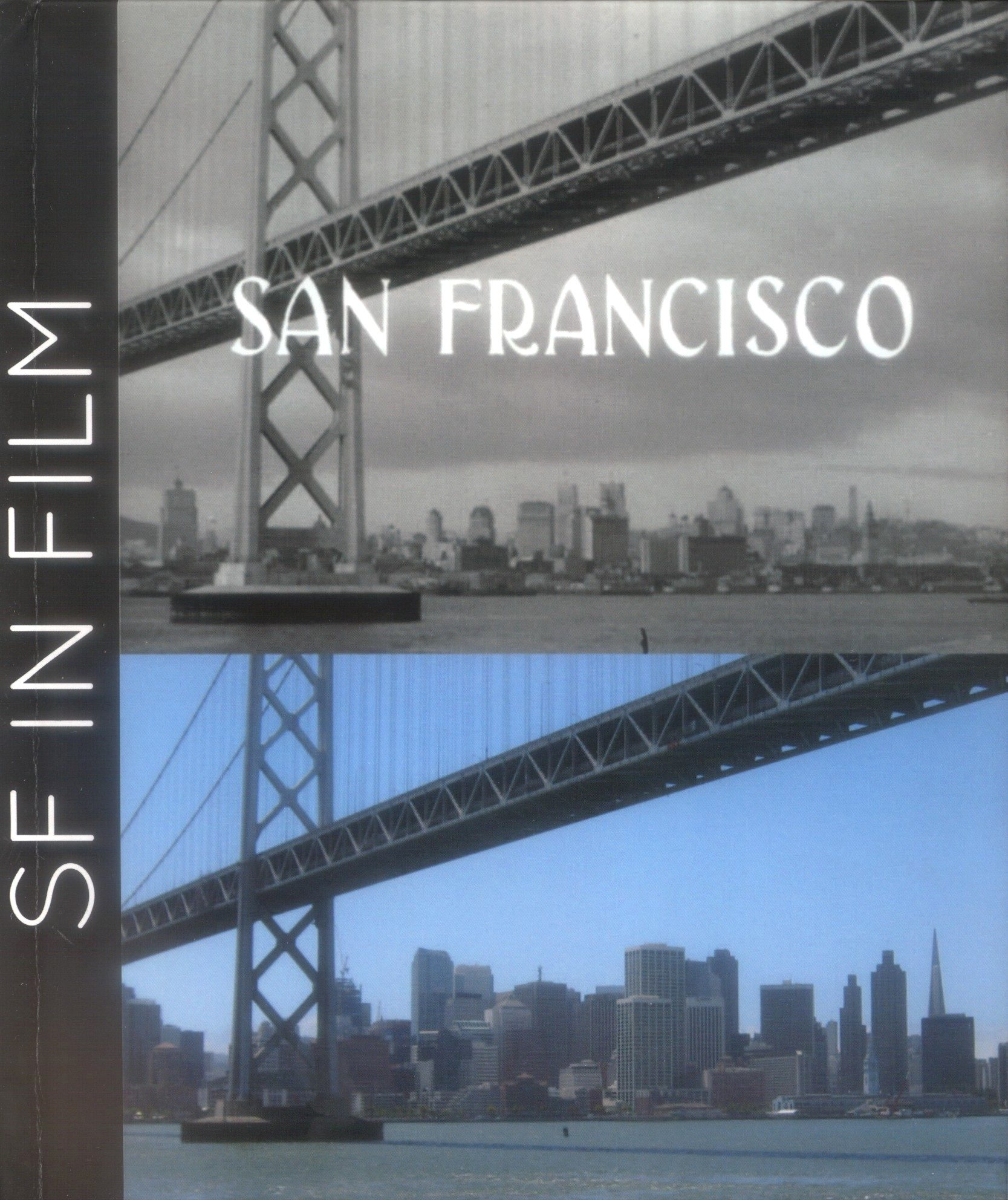 San Francisco Film Locations Then & Now